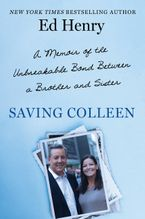 Saving Colleen Hardcover  by Ed Henry