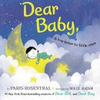 Dear Baby, Hardcover  by Paris Rosenthal