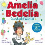 Amelia Bedelia Storybook Favorites #2 (Classic) Hardcover  by Herman Parish