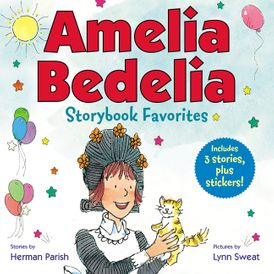 Amelia Bedelia Storybook Favorites #2 (Classic)