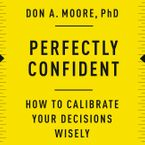 Perfectly Confident Downloadable audio file UBR by Don A. Moore