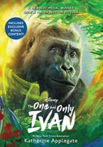 The One and Only Ivan Movie Tie-In Edition Hardcover  by Katherine Applegate