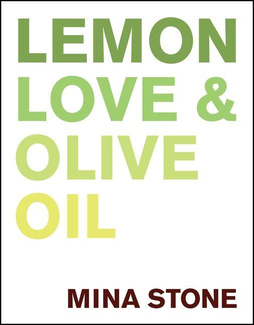 Book cover image: Lemon, Love & Olive Oil