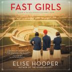 Fast Girls Downloadable audio file UBR by Elise Hooper
