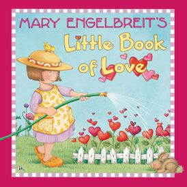 Mary Engelbreit's Little Book of Love