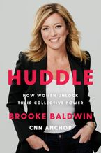 Book cover image: Huddle: How Women Unlock Their Collective Power