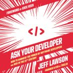 Ask Your Developer Downloadable audio file UBR by Jeff Lawson