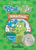 Beak & Ally #1: Unlikely Friends