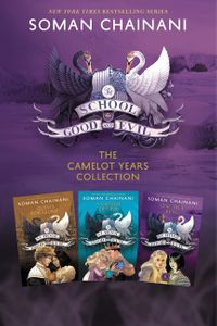 the-school-for-good-and-evil-3-book-collection-the-camelot-years