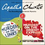 The Murder on the Links & Murder on the Orient Express Downloadable audio file UBR by Agatha Christie