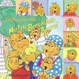 The Berenstain Bears: Meet the Berenstain Bears!