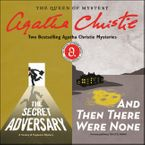 The Secret Adversary & And Then There Were None