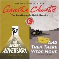 the-secret-adversary-and-and-then-there-were-none