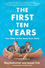 The First Ten Years Paperback  by Joseph Fink