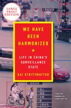 We Have Been Harmonized Paperback LTE by Kai Strittmatter