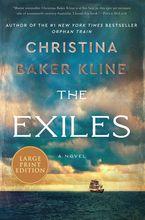 The Exiles Paperback LTE by Christina Baker Kline
