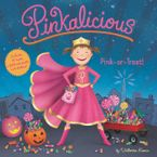 Pinkalicious: Pink or Treat! Hardcover  by Victoria Kann