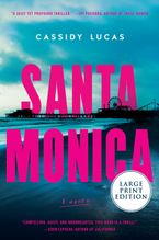 Santa Monica Paperback LTE by Cassidy Lucas