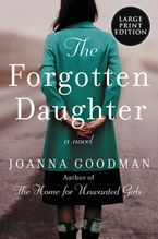 The Forgotten Daughter Paperback LTE by Joanna Goodman