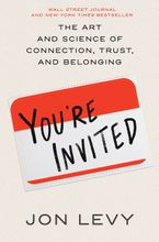 Book cover image: You're Invited: The Art and Science of Cultivating Influence