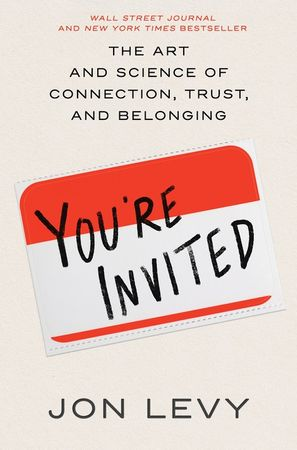 Book cover image: You're Invited: The Art and Science of Cultivating Influence   New York Times Bestseller   Wall Street Journal Bestseller   USA Today Bestseller   National Bestseller