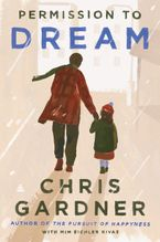 Permission to Dream Hardcover  by Chris Gardner