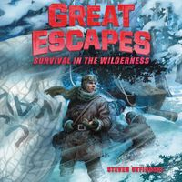 great-escapes-4-survival-in-the-wilderness