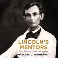 lincolns-mentors