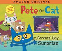 pete-the-cat-parents-day-surprise