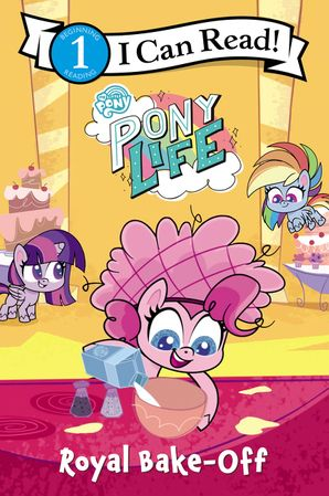My Little Pony: Pony Life: Royal Bake-Off