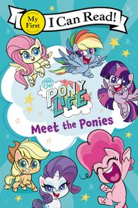 My Little Pony: Pony Life: Meet the Ponies