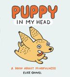 Puppy in My Head Hardcover  by Elise Gravel