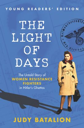The Light of Days Young Readers' Edition