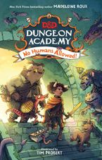 Dungeons & Dragons: Dungeon Academy: No Humans Allowed!