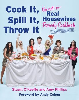 Cook It, Spill It, Throw It