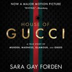 The House of Gucci Downloadable audio file UBR by Sara G. Forden