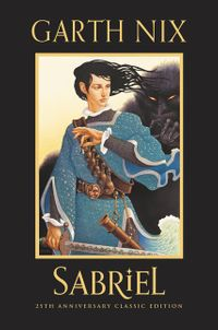 sabriel-25th-anniversary-classic-edition