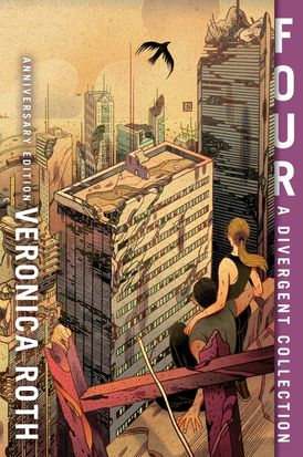 Four: A Divergent Collection Anniversary Edition