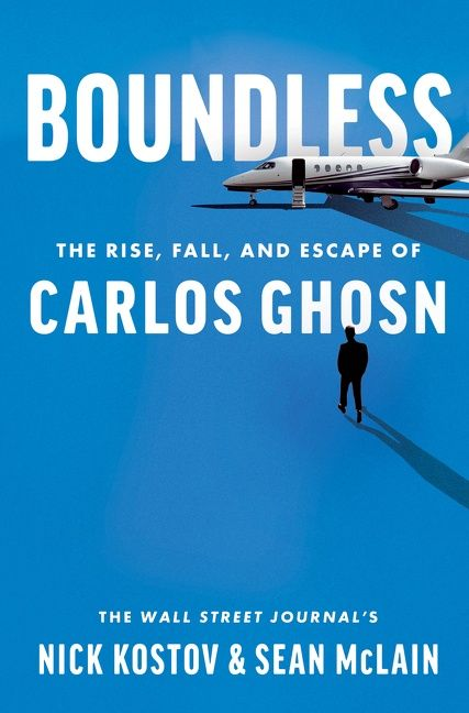 Book cover image: Boundless: The Rise, Fall, and Escape of Carlos Ghosn