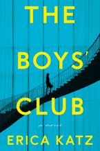 The Boys' Club Paperback  by Erica Katz
