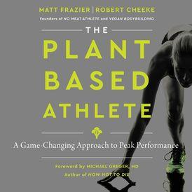 The Plant-Based Athlete