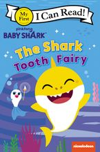 Baby Shark: Baby Shark and the Tooth Fairy