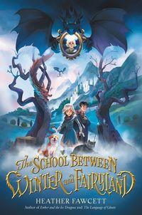the-school-between-winter-and-fairyland