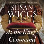 At the King's Command Downloadable audio file UBR by Susan Wiggs
