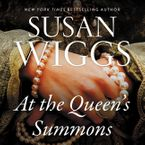 At the Queen's Summons Downloadable audio file UBR by Susan Wiggs