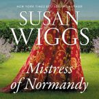 The Mistress of Normandy Downloadable audio file UBR by Susan Wiggs
