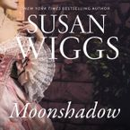 Moonshadow Downloadable audio file UBR by Susan Wiggs