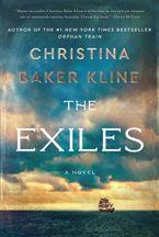 The Exiles Paperback  by Christina Baker Kline