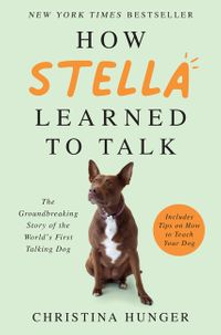 how-stella-learned-to-talk
