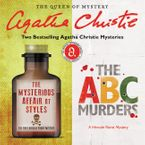 The Mysterious Affair at Styles & The ABC Murders Downloadable audio file UBR by Agatha Christie
